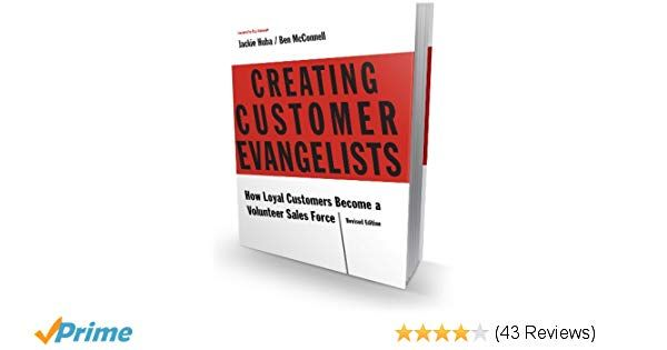 Creating Customer Evangelists  (Key Take-aways)